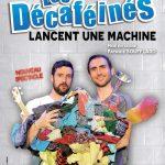 Les Décaféinés – «Lancent une machine» – Omega Live – Toulon – 09/12/2017