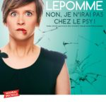 Manon Lepomme «Non, je n'irais pas chez le psy» – Famace Théâtre – Brignoles – 08/12/2018