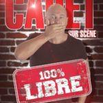Cauet «100% live» – Théâtre Le Colbert – Toulon – 09/03/2019