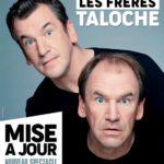 Les Frères Taloche «Mise à Jour» – Théâtre Daudet – Six-Fours les plages – 16/06/2019
