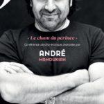 """André Manoukian """"Le chant du périnée"""" – Casino Partouche Les Palmiers – Hyères – 11/01/2020"""