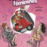 Loufoqueries féminines – Famace Théâtre – Brignoles – 31/01/2020